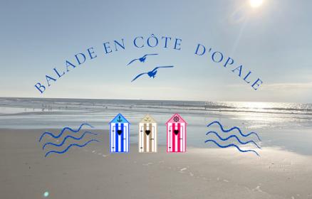Balade en Côte d'Opale